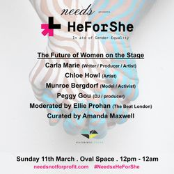 Needs x HeForShe // The Future Of Women On The Stage by shesaidso