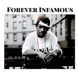 """FOREVER INFAMOUS """" PRODIGY 101 """""""
