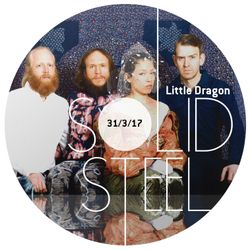 Solid Steel Radio Show 31/3/2017 Hour 1 - Little Dragon