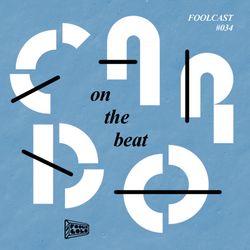 """FOOLCAST 034 - CARDO """"ON THE BEAT"""""""