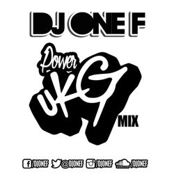 DJ OneF: UK Garage [Power Mix]