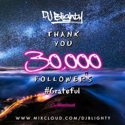 #30kFollowers // Thank You // R&B, Hip Hop, Afrobeats & Dancehall // Twitter @DJBlighty