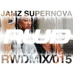 RWDmix 015 // Jamz Supernova