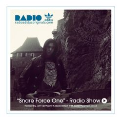 "Radio Adidas Originals : ""Snare Force One Radio Show #3"" w/Jon Kennedy"