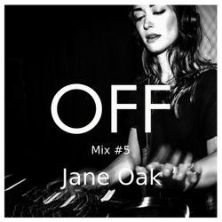 OFF Mix #5, by Jane Oak
