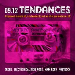 Mixtape KONGFUZI #6: TENDANCES!!