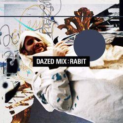 Dazed Mix: Rabit
