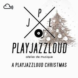 a playjazzloud Christmas redux 2017
