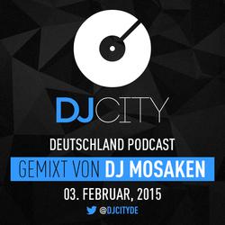 DJ Mosaken - DJcity DE Podcast - 03/02/15