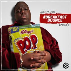 @DjStylusUK - #BreakfastBounce 005