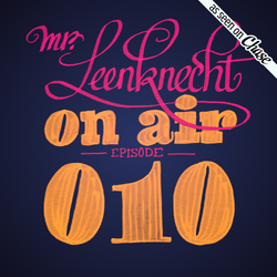 Mr. Leenknecht on air 010 (Greatest Hits: 30 tracks to remember)