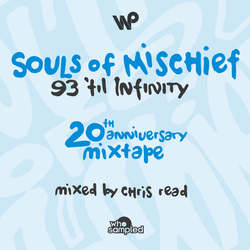 Souls of Mischief '93 Til Infinity' 20th Anniversary Mixtape