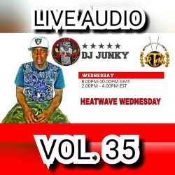 DJJUNKY HEATWAVE WEDNESDAY (SOCA EDITION) ON @RTMRADIO_NET LIVE AUDIO VOL.35