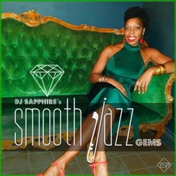 DJ Sapphire's Smooth Jazz Gems