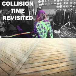 Collision Time Revisited 1509 - The Music Of Riot Fest