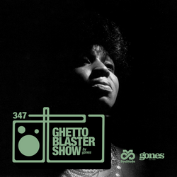 GHETTOBLASTERSHOW #347 (jan. 19/19)