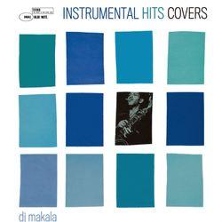 """DJ Makala """"Baile Instrumental Hits Covers Mix"""""""
