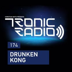 Tronic Podcast 174 with DRUNKEN KONG