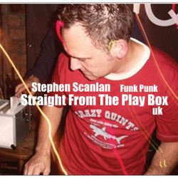 Stephen Scanlan - Straight From The Play Box