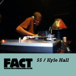 FACT Mix 55: Kyle Hall