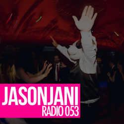 Jason Jani x Radio 053 (House)