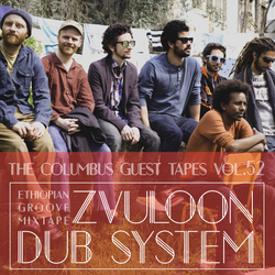 THE COLUMBUS GUEST TAPES VOL. 52- ZVULOON DUB SYSTEM