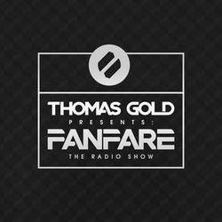 Thomas Gold Presents Fanfare: Episode 261