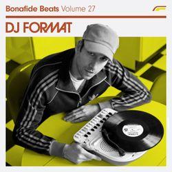 DJ Format x Bonafide Beats #27