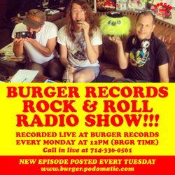 Burger Records Rock n Roll Radio Show - Season 2 - Episode 5