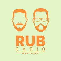Rub Radio (May 2014)