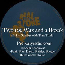 Two 12s Wax and a Bozak 11-26-17 Edition all vinyl Sundays with Tony Troffa