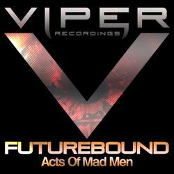 Futurebound - Acts of Mad Men Promo Mix for Drum & Bass Arena (Nov. 2009)
