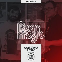 BOOM MUSIC - Show #46 (Hosted by Colectivo Futuro)