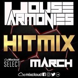 House Harmonies - Presents The Hitmix March