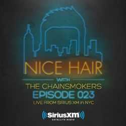 Nice Hair with The Chainsmokers 023