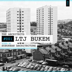 The Architects #001: LTJ Bukem mixed by Suburban Architecture
