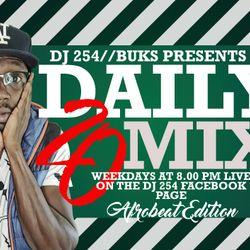 DJ 254 - DAILY 20 Episode 4 (Afrobeat Throwbacks)