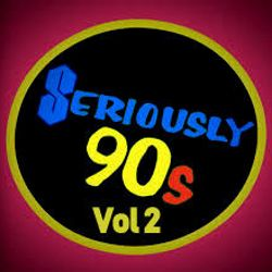 Seriously 90'S  Vol 2