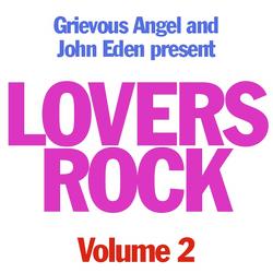 John Eden vs Grievous Angel Lovers Rock Mix Vol 2