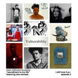 "I STILL LOVE H.E.R. EP 2.. ""VULNERABILITY"""