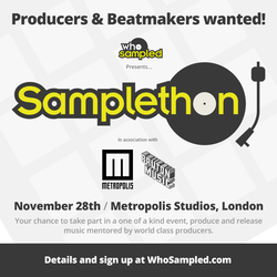 WhoSampled presents Samplethon 2015 in association with Bruton Music & Metropolis Studios
