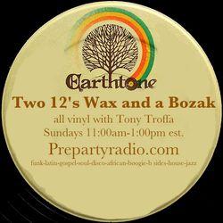 Two 12s, Wax and a Bozak with Tony Troffa 2-11-18 Edition