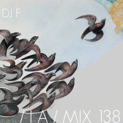 IA MIX 138 DJ F