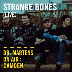 Strange Bones (Live) | Dr. Martens On Air: Camden