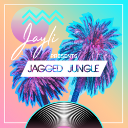 Jayli Presents Jagged Jungle No.24