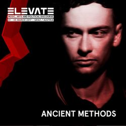 Ancient Methods (Metaphysik, Hands Productions) @ Tunnel Elevate - Grazer Schloßberg (03.03.2017)