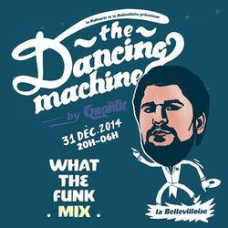 WTF MIX FOR QUANTIC DANCING MACHINE NYE PARTY PARIS  -
