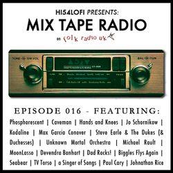 Mix Tape Radio on Folk Radio UK | EPISODE 016