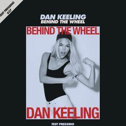 Test Pressing 037 / Dan Keeling (Bubble Club) / Behind The Wheel