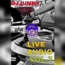 DJJUNKY LIVE ON RTMRADIO.NET LIVE AUDIO VOL.7 @RTMRADIO_NET